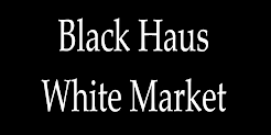 Black Haus White Market