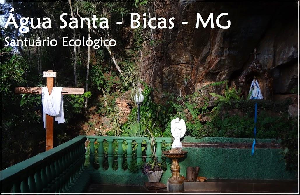 Santuário da Água Santa - Bicas - MG