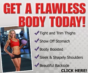 Learn to Get Flawless Body Today!