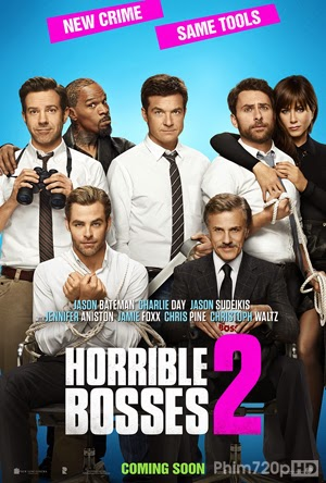 Horrible Bosses 2 2014 poster
