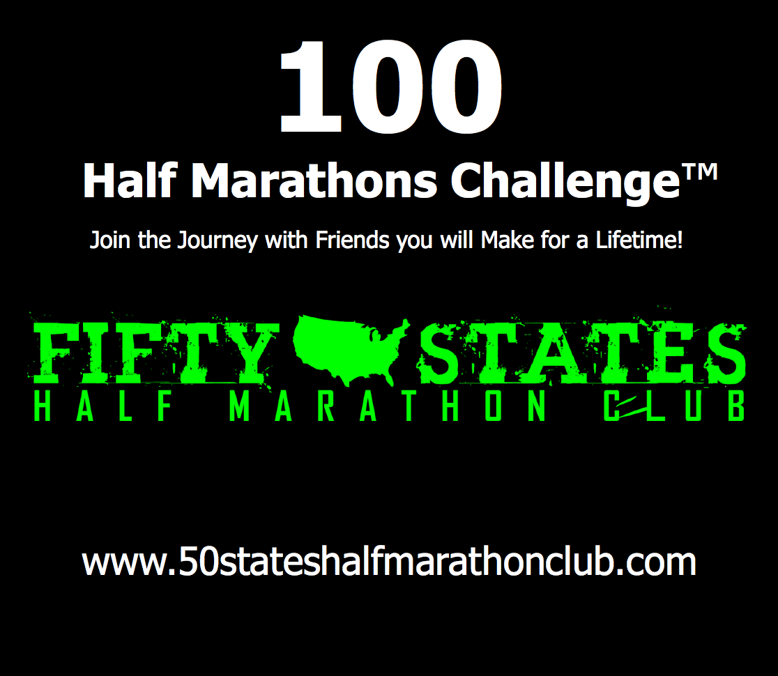 100 Half Marathons - Club Challenge of Fifty States Half Marathon Club