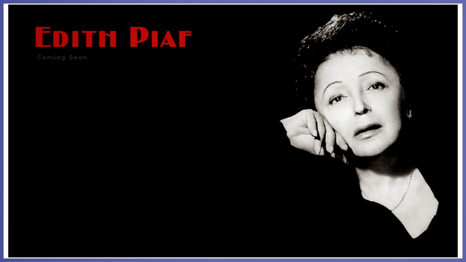 Re Train Your Brain To Happiness Edith Piaf In Search