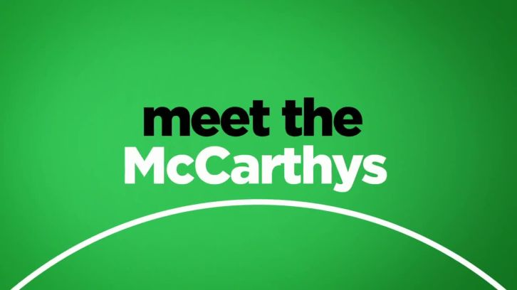 The McCarthys - Pulled from the Schedule