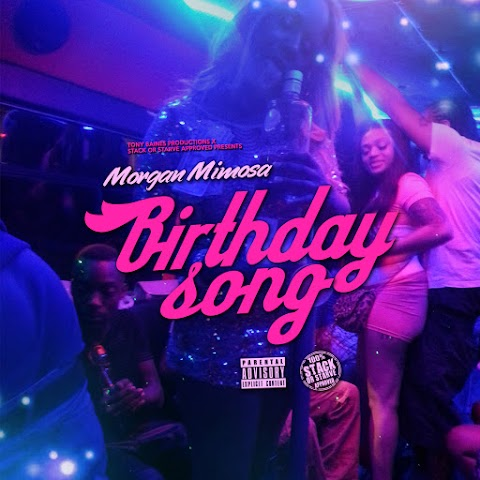 MUSIC REVIEW: Morgan Mimosa - Birthday Song