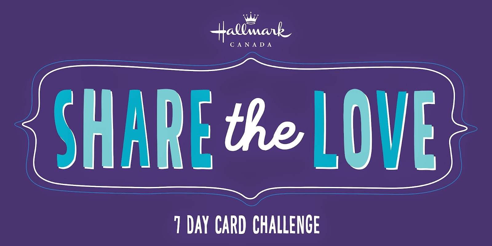 Share the Love, A Hallmark 7-Day Card Challenge