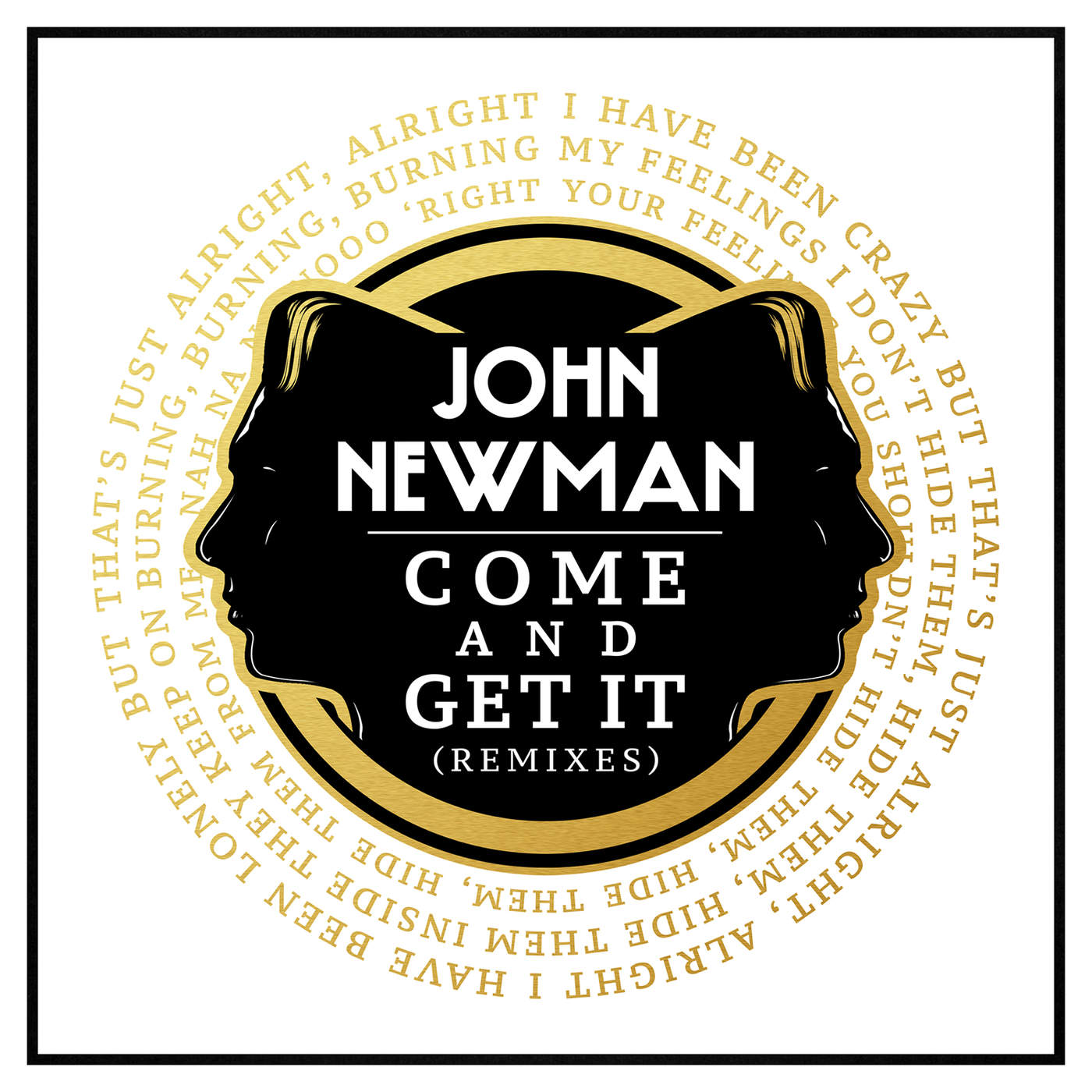 John Newman - Come and Get It (Remixes) - Single Cover