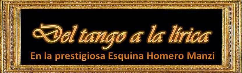 Del tango a la lirica