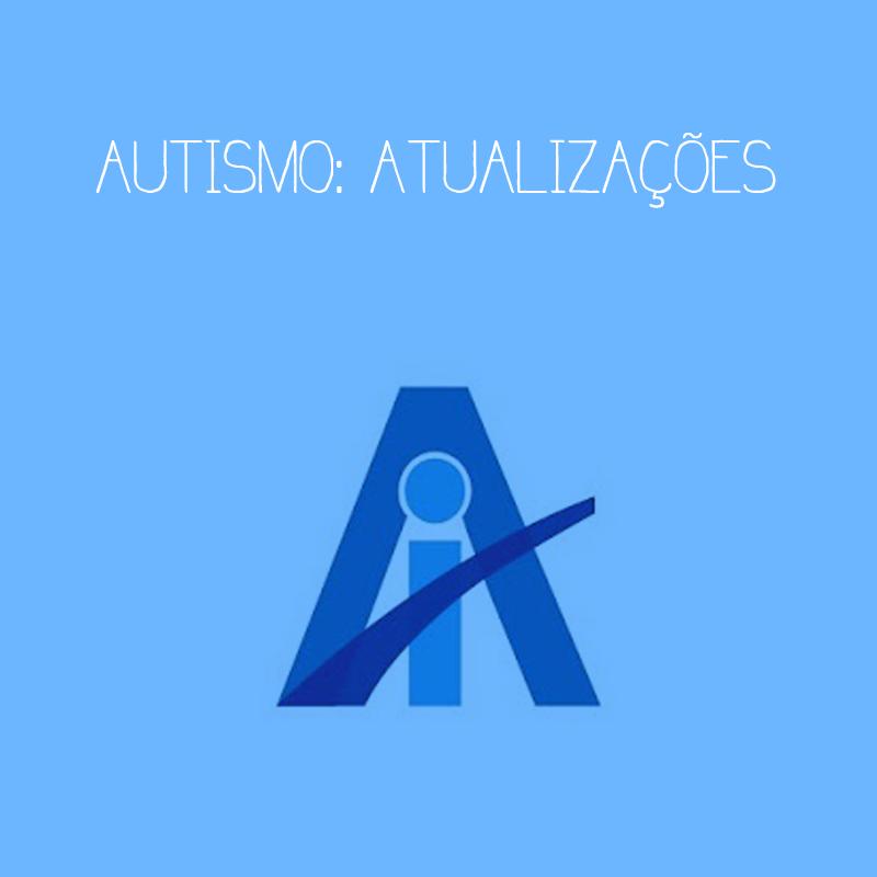 Autismo: atualizações