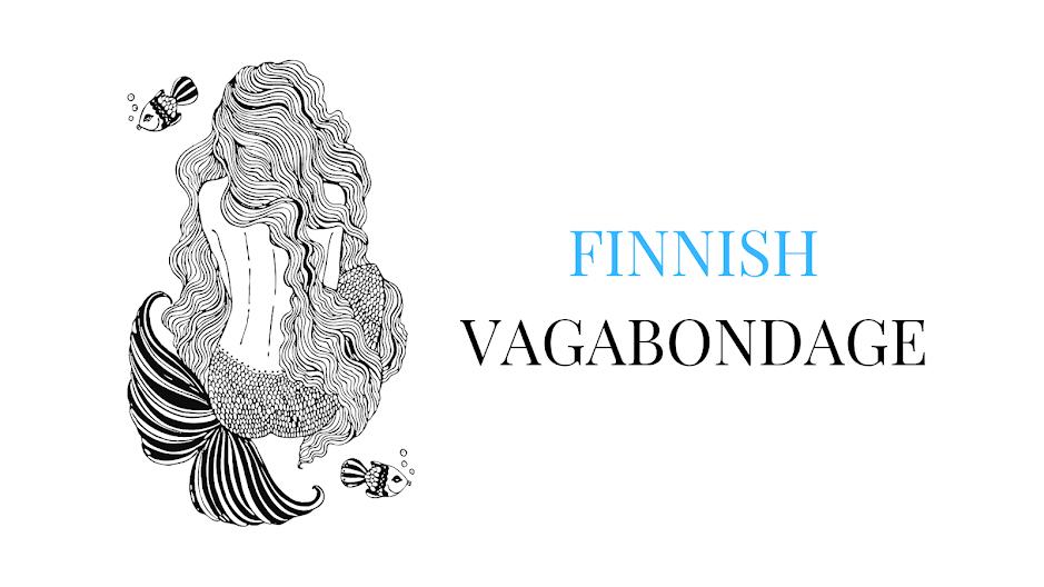 <center>Finnish Vagabondage</center>