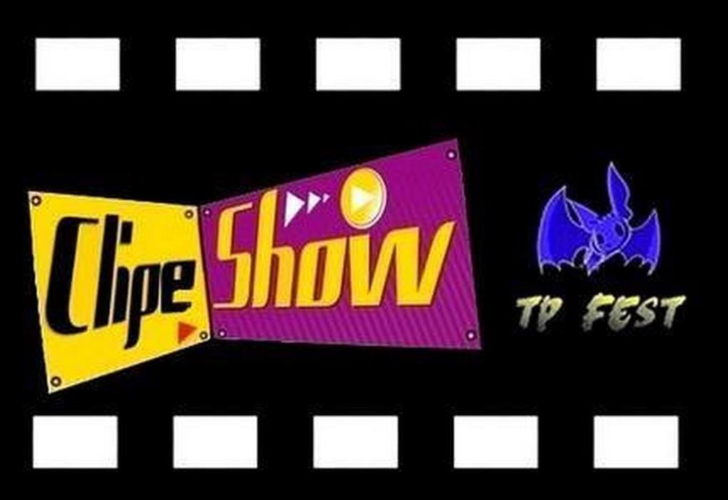 CLIPE SHOW TP FEST