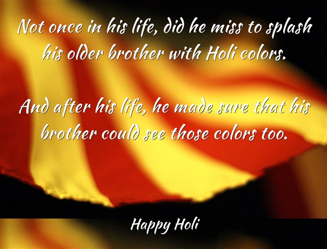 Holi, Brother, Love, Fiction, Flash Fiction, Family, Amwriting, Amreading, India, Festival, Colors, Life, Eyes, Donate, Donation, See, Short Stories,