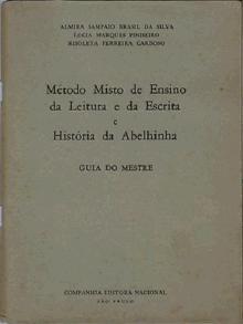 Guia de Aplicação do Método Misto da Abelhinha ou Guia do Mestre!