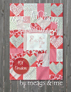 meags and me Be Mine Valentine Quilt Pattern