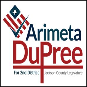 ARIMETRA DuPREE FOR JACKSON COUNTY LEGISLATURE, 2nd District