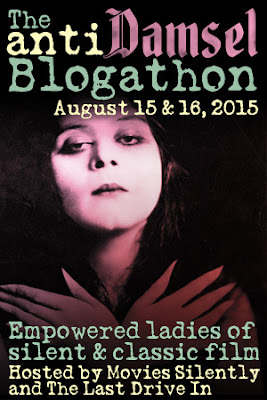 http://moviessilently.com/2015/08/10/update-the-anti-damsel-blogathon-schedule/