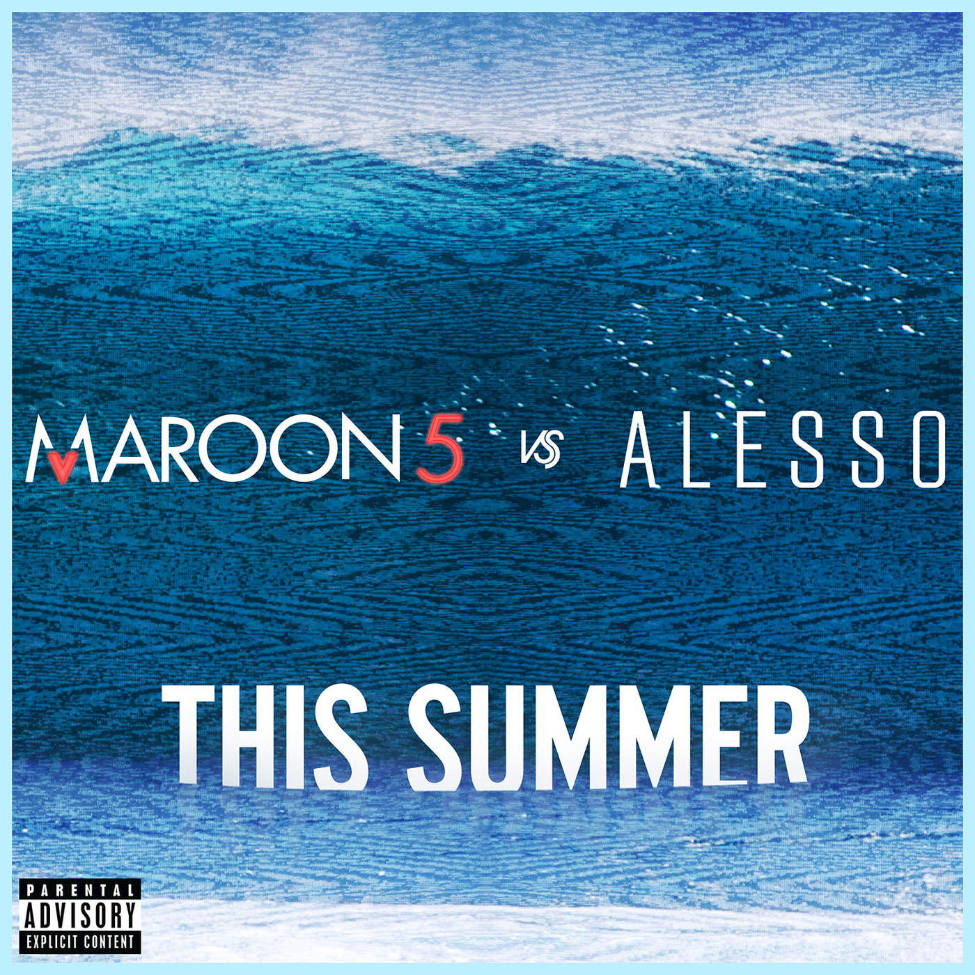 Maroon 5 & Alesso - This Summer (Maroon 5 vs. Alesso) - Single Cover