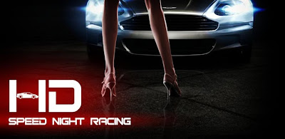 DOWNLOAD GAME Speed Night Racing HD KHUSUS ANDROID GRATIS