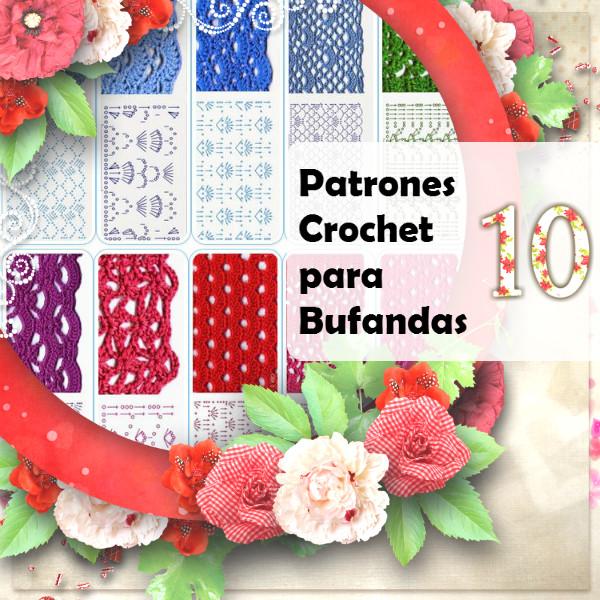 10 patrones crochet de bufandas | Todo crochet