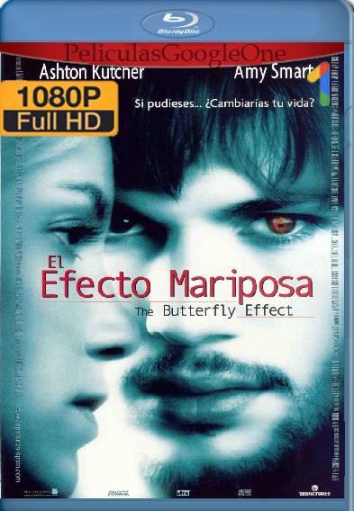 El efecto mariposa (2004) HD [1080p] [Latino] [GoogleDrive]