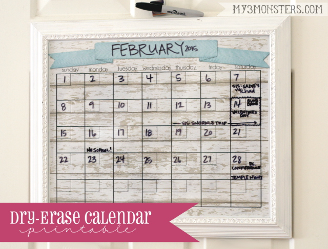 Dry Erase Printable Calendar at my3monsters.com