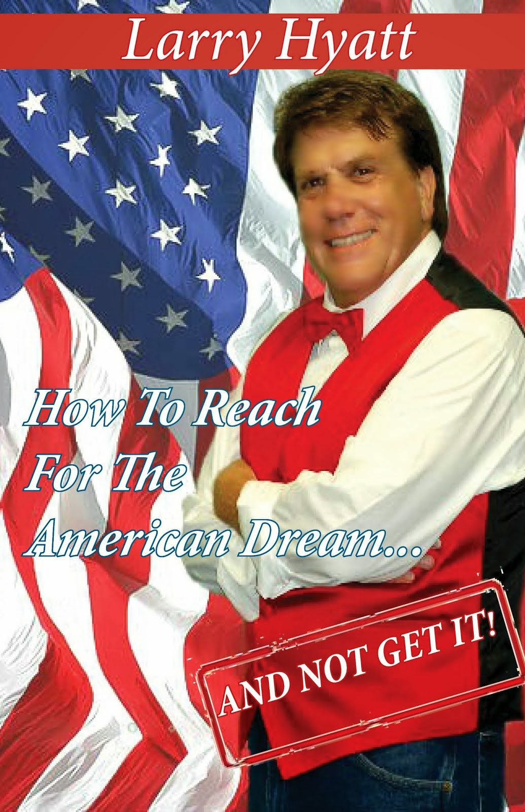 How to Reach for the American Dream