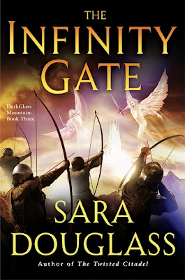 The Infinity Gate (Dark Glass Mountain: Book Three) by Sara Douglass