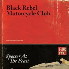 Tracklist: Specter At The Feast by Black Rebel Motorcycle Club