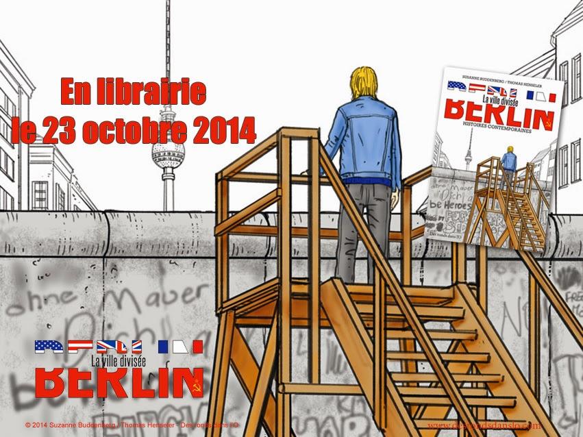 Berlin, la ville divisée : extraits, auteurs, photos, presse, commande en ligne