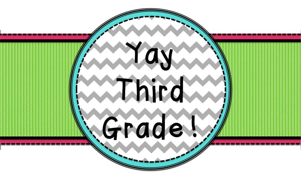 Yay Third Grade!