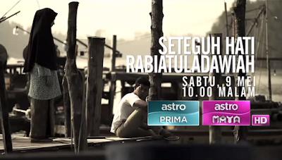 Seteguh Hati Rabiatul Adawiyah (2015), Tonton Full Movie, Tonton Full Drama, Tonton Telemovie, Tonton Drama Melayu, Tonton Telemovie Melayu, Tonton Telemovie Terbaru.