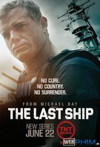 Xem Phim Chiến Hạm Cuối Cùng 1 - The Last Ship Season 1