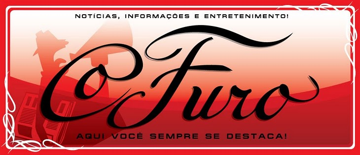 O FURO!