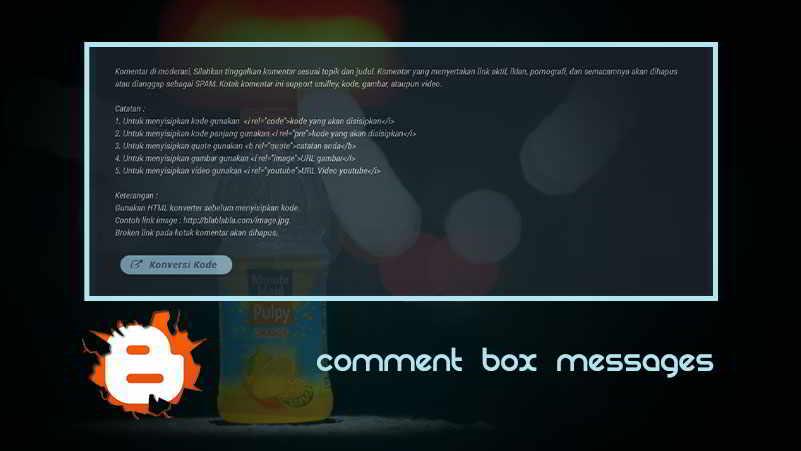 Cara Membuat Pesan Diatas Kotak Komentar