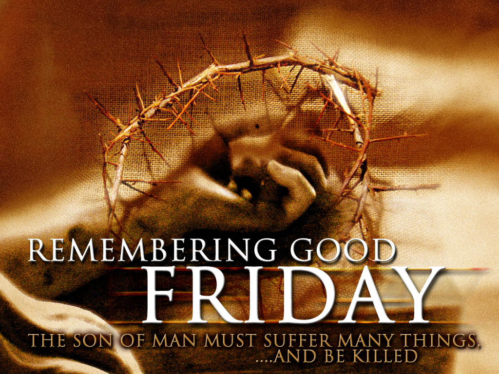 Pastor Louie's Shepherd's Log: GOOD FRIDAY