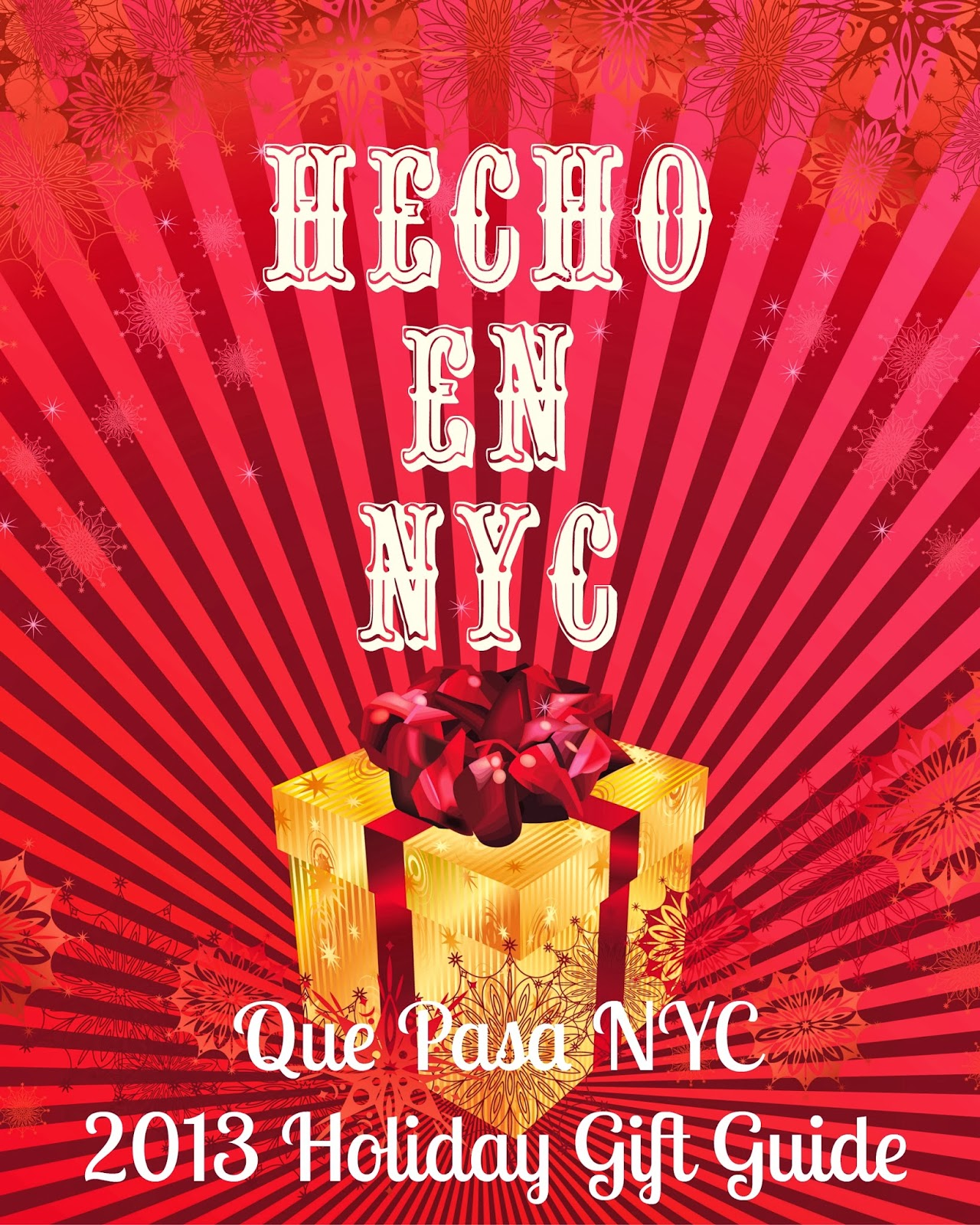 Hecho En NYC Holiday Gift Guide 2013