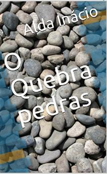 O Quebra-pedras