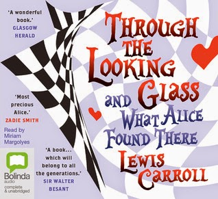 Trough the Looking Glass by Lewis Carroll