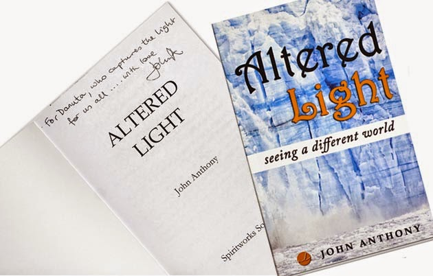 Altered Light, book by John Anthony Altered Light; book; John Anthony; uk writer; spiritual book; Heart Centered; Spiritual Books; seeing different world; self-conscious; spiritual revival; self-discovery books; Body; Mind and Spirit; Inspiration; Personal Growth; amazon books