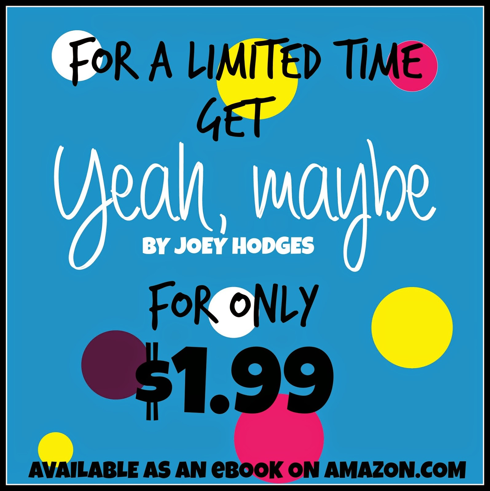 Yeah, Maybe, Joey Hodges, ebook