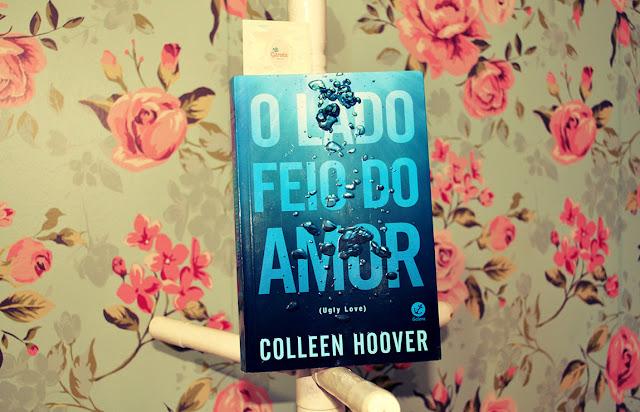Resenha do Livro Ugly Love de Colleen Hoover