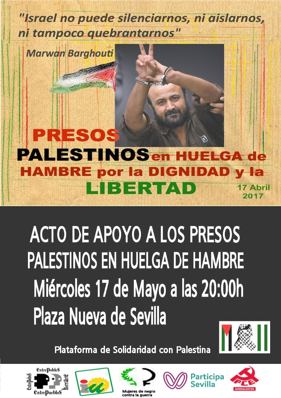 ACTO DE APOYO A LOS PRESOS PALESTINOS EN HUELGA DE HAMBRE