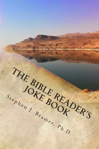 http://www.amazon.com/The-Bible-Readers-Joke-Book/dp/1502741202/ref=sr_1_1?ie=UTF8&qid=1412993571&sr=8-1&keywords=The+Bible+Reader%27s+Joke+Book