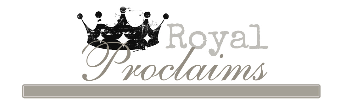 Royal Proclaims