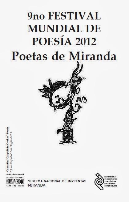 9no Festival mundial de poesía 2012 Poetas de Miranda