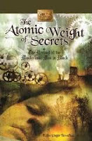 book cover of Atomic Weight of Secrets by Eden Unger Bowditch published by Bancroft Press | recommended on BooksYALove.com