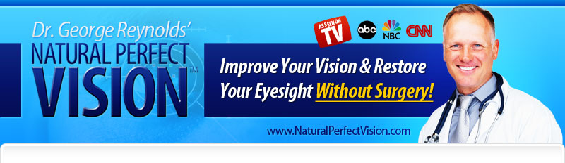 Natural Perfect Vision - Is It a Real Deal?