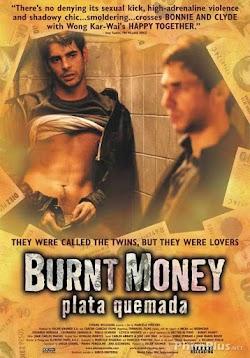Plata Quemada - Burnt Money
