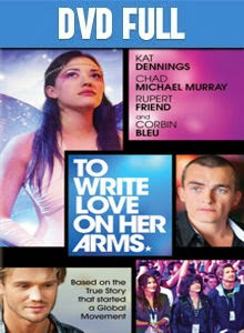 To Write Love on Her Arms DVD Full Español Latino 2014