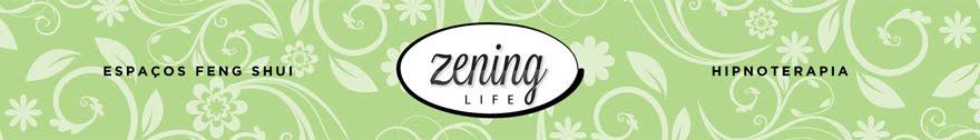 Zening life