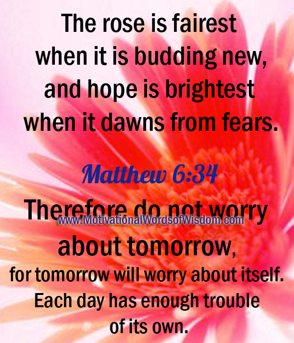 Motivational Words Of Wisdom DO NOT WORRY WORRY STEALS YOUR JOY - Motivational words of the day